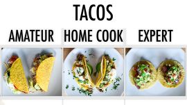 4 Levels of Tacos: Amateur to Food Scientist