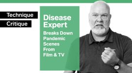 Disease Expert Breaks Down Pandemic Scenes From Film & TV