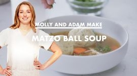 Molly and Adam Make Matzo Ball Soup