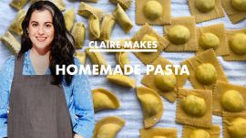 Claire Makes 3 Kinds of Homemade Pasta