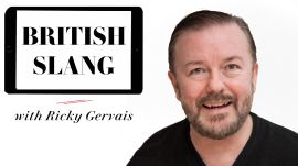 Ricky Gervais Teaches You British Slang