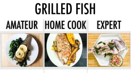 4 Levels of Grilled Fish: Amateur to Food Scientist