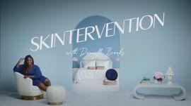 Skintervention with Danielle Brooks