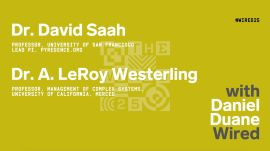 WIRED25 2020: David Saah and LeRoy Westerling on California's Wildfires