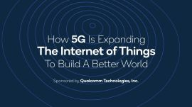 How 5G Is Expanding The Internet of Things To Build A Better World