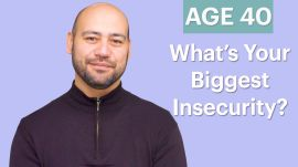 70 Men Ages 5-75: What's Your Biggest Insecurity?