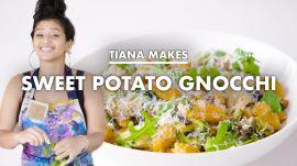 Tiana Makes Sweet Potato Gnocchi