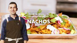 Chris Makes Lunch Nachos