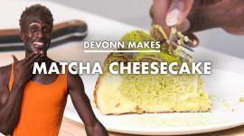 DeVonn Makes Matcha Cheesecake