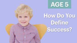 70 Men Ages 5-75: How Do You Define Success?