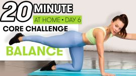 20-Minute Core Balance & Strength Workout - Challenge Day 6
