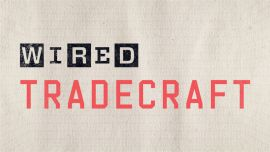 WIRED Tradecraft