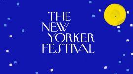 The 2020 New Yorker Festival