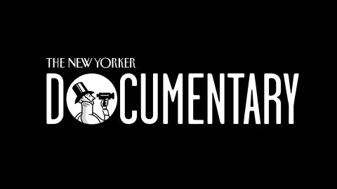 The New Yorker Documentary