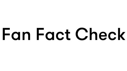 Fan Fact Check 2021