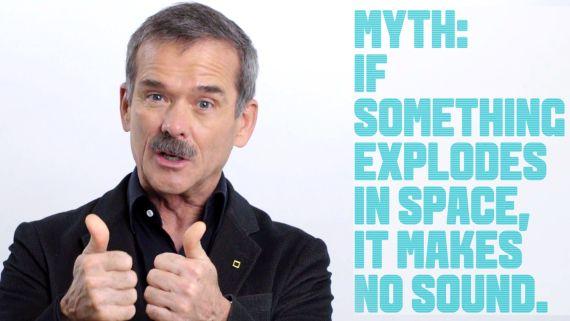 Astronaut Chris Hadfield Debunks Common Space Myths