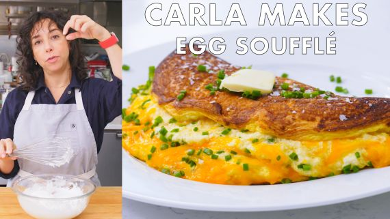 Carla Makes the Fluffiest Egg Soufflé