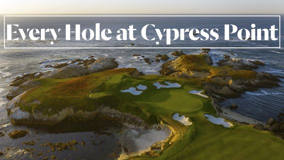 Every Hole at Cypress Point Golf Club in Pebble Beach, CA