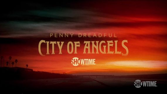 WATCH Penny Dreadful: City of Angels Trailer