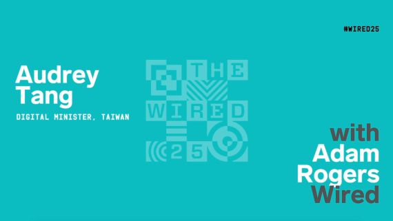 WIRED25 2020: Audrey Tang on How Taiwan Coded Its Way Out of a Pandemic
