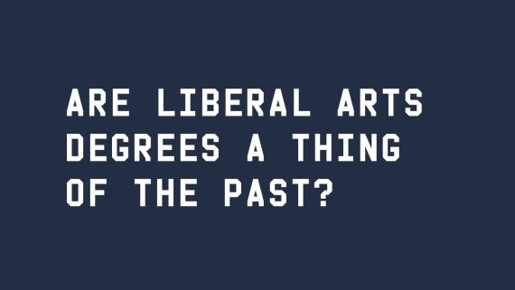 Are Liberal Arts Degrees A Thing Of The Past? | WIRED Brand Lab