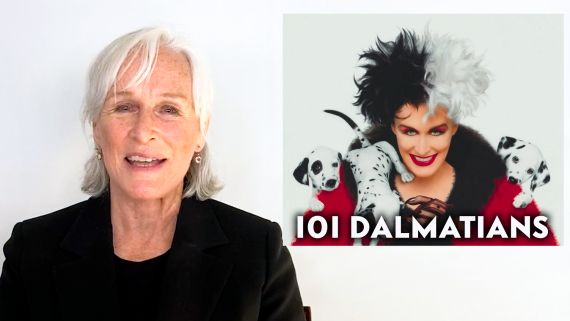 Glenn Close Breaks Down Her Career, from 'Fatal Attraction' to '101 Dalmatians'