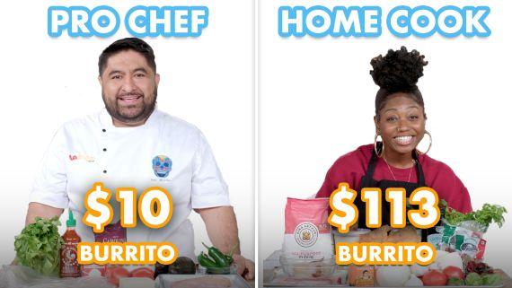 $113 vs $10 Burrito: Pro Chef & Home Cook Swap Ingredients