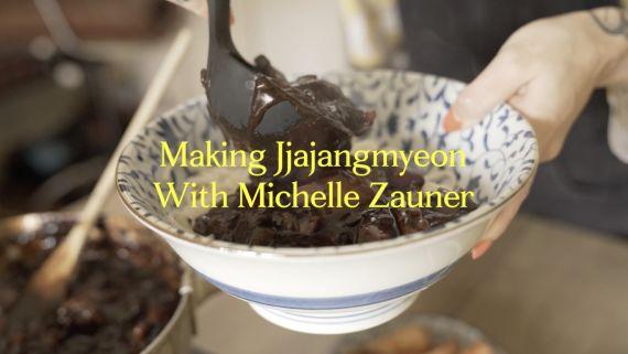 Making Jjajangmyeon With Michelle Zauner