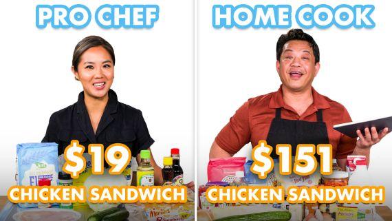 $151 vs $19 Fried Chicken Sandwich: Pro Chef & Home Cook Swap Ingredients