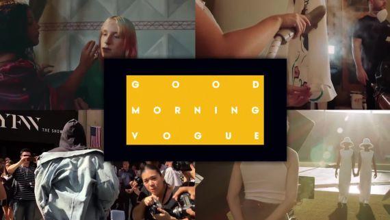 Good Morning Vogue is Back!