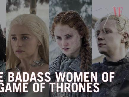 Watch The Badass Women Of Game Of Thrones Vanity Fair Video Cne