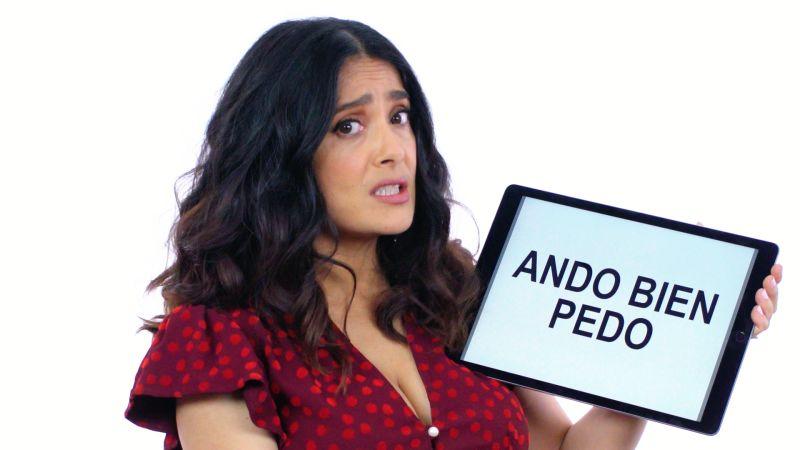 watch slang school salma hayek teaches you mexican slang vanity