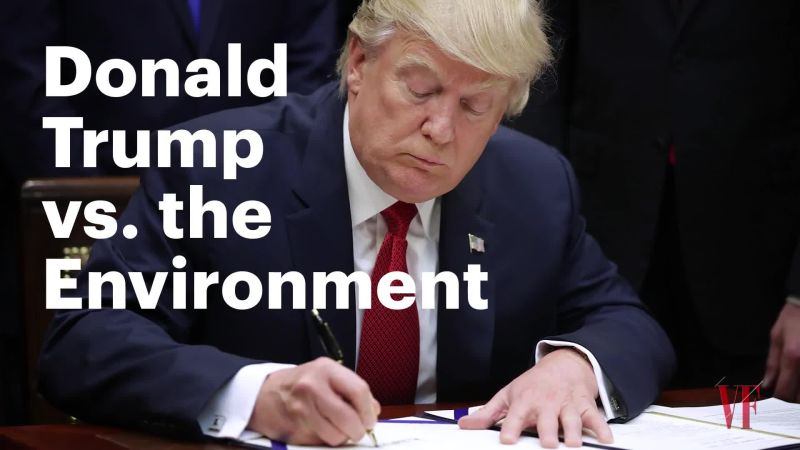 Watch Donald Trump Vs The Environment Vanity Fair Video Cne